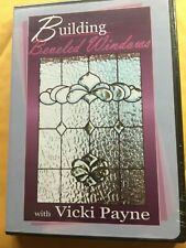 STAINED GLASS VICKI PAYNE BUILDING BEVELED WINDOWS PRO INSTRUCTIONAL DVD