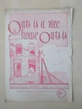 ANTIQUE SHEET MUSIC - OURS IS A NICE HOUSE OURS IS - PIANO AND VOICE