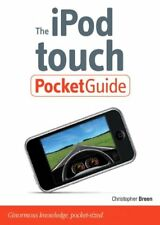 The iPod Touch Pocket Guide-Christopher Breen