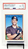 1988 Topps Traded HOF Paders ROBERTO ALOMAR Rookie Baseball Card PSA 8 NM-MINT