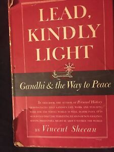 Lead, Kindly Light: Gandhi & The Way To Peace
