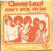 Clover Leaf - Don`t spoil my day