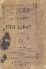 PROSE SCELTE DI NICOLO' MACHIAVELLI  - 1890 tipografia e libreria Salesiana