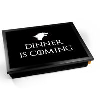 Dinner is Coming, funny quote Laptray