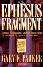The Ephesus Fragment (Blue Roge Legacy) Gary E. Parker (Signed Copy) Paperback