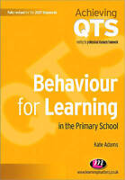 Behaviour for Learning in the Primary School by Adams, Kate (Paperback book, 200