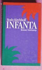 R90497 Bodo Kirchhoff - Infanta - Gebundene Ausgabe – 1990