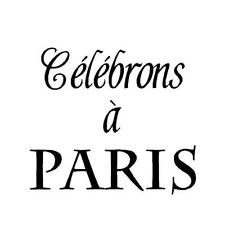 Celebrate in Paris, French UNMOUNTED rubber stamp, celebrons #22