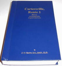 Cartersville, Route 1 History, Autobiography, Legend and Lore by J. Gaskin #2013