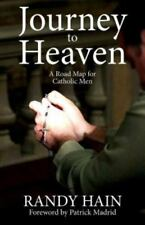 Journey to Heaven: A Road Map for Catholic Men (Paperback or Softback)