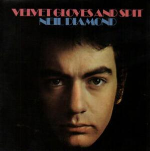 Neil Diamond - Velvet Gloves And Spit (CD Remastered Rev-Ola CRREV238) 2008