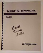 Instructions and Parts Manual Snap On YA278 Brake Drum Lathe