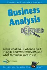 Business Analysis Defined : Learn What BA Is, When to Do It in Agile and...