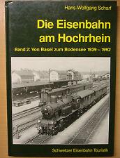 Die Eisenbahn am Hochrhein Band 2 Von Basel zum Bodensee Geschichte Buch Book