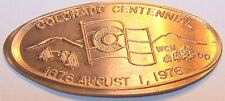 Dow-401:Vintage Elongated Cent: Colorado Centennial - August 1, 1976