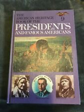 The American Heritage Book of the Presidents and Famous Americans Volume 9 -1967