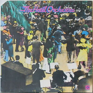 THE HOTEL ORCHESTRA s/t LP Big Band music w/ Synthesizers
