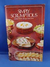 SIMPLY SCRUMPTIOUS SALADA-SHIRRIFF ADVERTISING SELECTIONS COOKBOOK SOUPS DESSERT