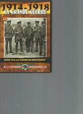 DVD - 1914-1918 LA GRANDE GUERRE N°23 - MONS 1914, LA GUERRE DE MOUVEMENT