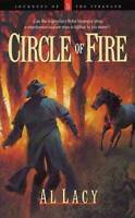 Circle of Fire (Journeys of the Stranger #5) - Paperback By Lacy, Al - VERY GOOD