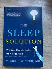 The Sleep Solution: why your sleep is broken and how to f... by Winter, W. Chris