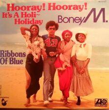 BONEY M 45RPM RECORD HOORAY HOORAY IT'S A HOLIDAY  FREE POST IN AUSTRALIA