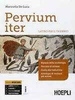 Pervium iter, latino per il triennio, HOEPLI scuola codice:9788820372378