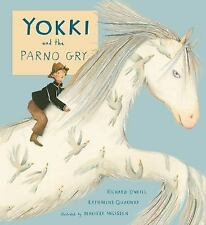 Child's Play Library: Yokki and the Parno Gry by Katharine Quarmby and...