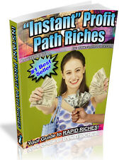 INTANT PROFIT PATH TO RICHES PDF EBOOK FREE SHIPPING RESALE RIGHTS