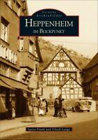 Heppenheim im Blickpunkt Hessen Stadt Geschichte Bildband Bilder Fotos Buch