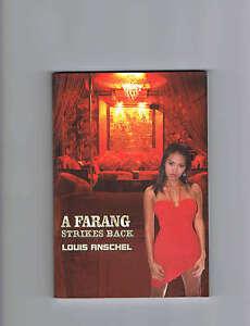 A Farang Strikes Back Louis AnschelThailand Bangkok Pattaya Bar girls Buch Book
