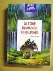 Le tour du monde en 80 jours Livre club jeunesse Jules Verne /Z42