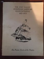 The Fox Valley Norwegian-American Sesquicentennial 1825-1975 Book Fox Valley, IL