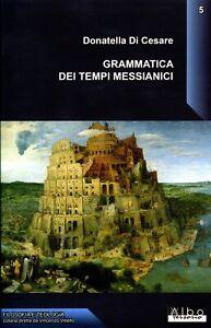 DI CESARE Grammatica dei tempi messianici