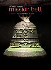 BRONZE FORBES MISSION BELL, Vtg Old Brass Antique California Church Souvenir