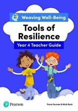 Weaving Well-Being Year 4 Tools of Resilience Teacher Guide JETZIG Forman Fiona