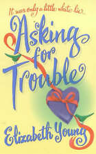 Asking for Trouble, Young, Elizabeth,  Book