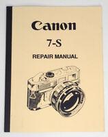Canon 7-S Repair Manual First Edition Dechert Collection