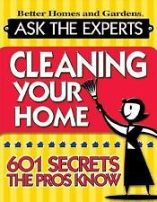 Cleaning Your Home: 601 Secrets the Pros Know (Better Homes & Gardens)-ExLibrary