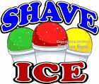 Shave Ice DECAL (Choose Your Size) Concession Food Truck Sign Sticker