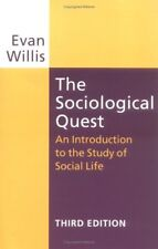 The Sociological Quest: An Introduction to the Study of Social Life, Third Edit