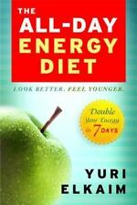 The All-Day Energy Diet: Double Your Energy in 7 Days-ExLibrary