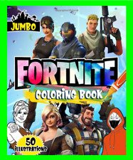 Coloring Book Fortnite Jumbo Colouring Images Boys & Girls 50 Quality Pictures