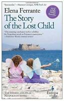 Story of the Lost Child, The (Neapolitan Novels 4) by Elena Ferrante, NEW Book,