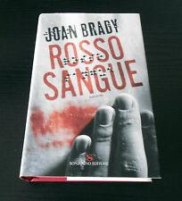 Rosso sangue - Joan Brady - Prima Edizione Sonzogno I Romanzi -