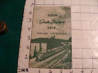 original Timetable: YOUR SHASTA DAYLIGHT TRIP portland-san francisco detailed
