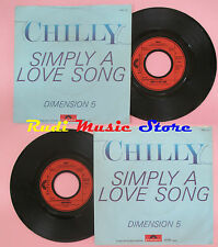 LP 45 7'' CHILLY Simply a love song Dimension 5 1981 germany POLYDOR cd mc dvd