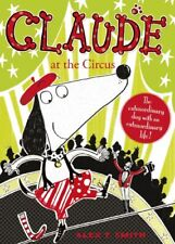 Claude at the Circus,Alex T Smith