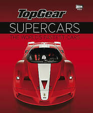 Top Gear Supercars: The World's Fastest Cars by Ebury Publishing (Hardback, 2010)