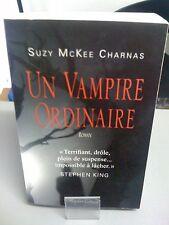 Un Vampire Ordinaire - Suzy MCKee Charnas - Robert Laffont